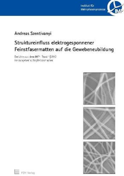 Struktureinfluss elektrogesponnener Feinstfasermatten auf die Gewebeneubildung - Coverbild