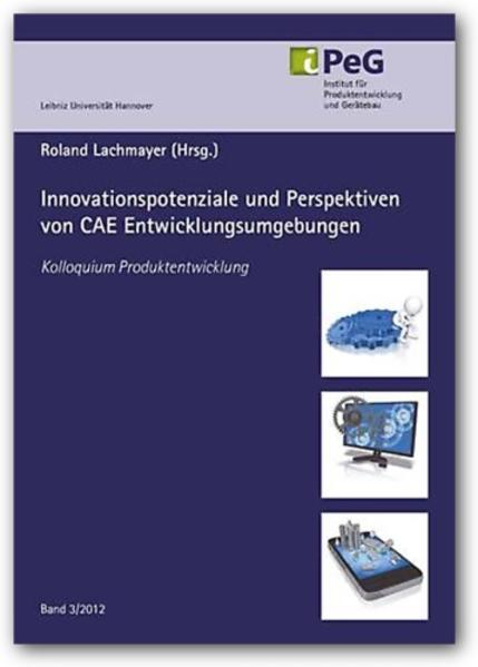 Innovationspotenziale und Perspektiven von CAE Entwicklungsumgebungen - Coverbild