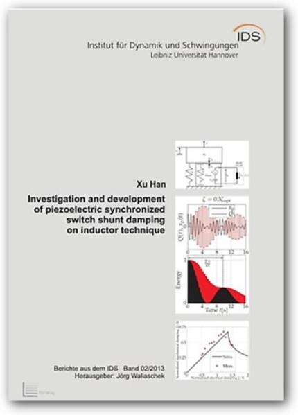 Investigation and development of piezoelectric synchronized switch shunt damping on inductor technique - Coverbild