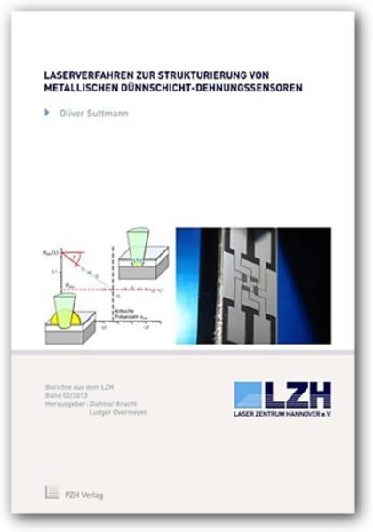 Laserverfahren zur Strukturierung von metallischen Dünnschicht-Dehnungssensoren - Coverbild