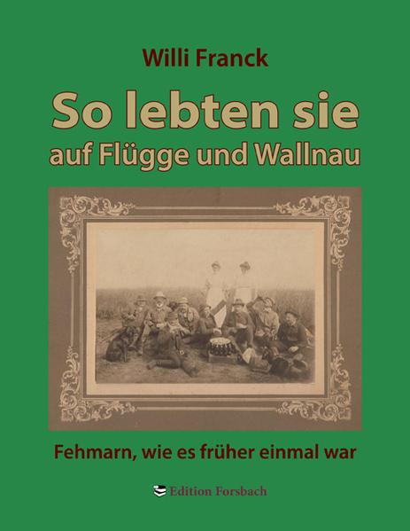 So lebten sie auf Flügge und Wallnau - Coverbild