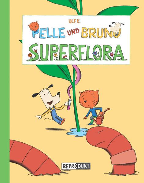 Pelle und Bruno – Superflora - Coverbild