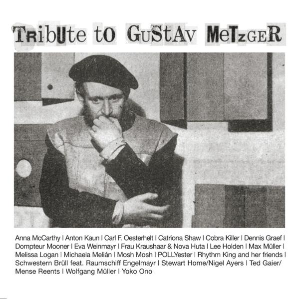 Tribute to Gustav Metzger - Coverbild