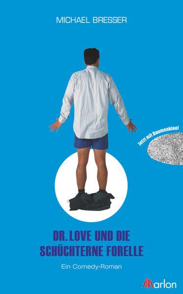 Dr. Love und die schüchterne Forelle - Coverbild