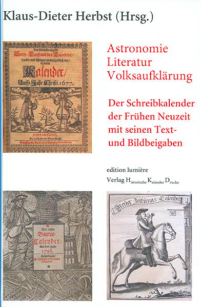 Astronomie - Literatur - Volksaufklärung: Der Schreibkalender der Frühen Neuzeit mit seinen Text- und Bildbeigaben. - Coverbild