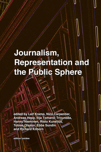 JOURNALISM, REPRESENTATION AND THE PUBLIC SPHERE - Coverbild