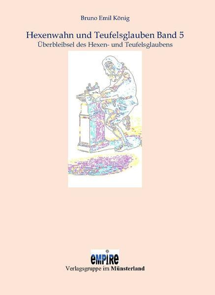 Hexenwahn und Teufelsglauben Band 5 - Coverbild