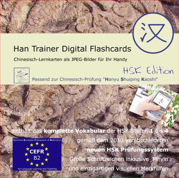 Han Trainer Digital Flashcards: Virtuelle Lernkarten Chinesisch-Deutsch (HSK Edition). Chinesisch-Vokabelkarten für Ihr Handy - Coverbild