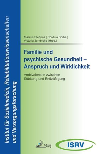 Familie und psychische Gesundheit - Anspruch und Wirklichkeit - Coverbild