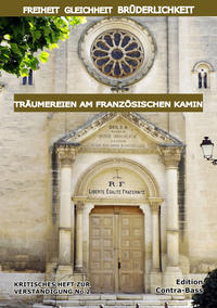 Freiheit, Gleichheit, Brüderlichkeit - Träumereien am französischen Kamin Cover