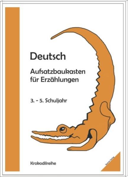 Deutsch Aufsatzbaukasten Lernreihe 3.-5.Schuljahr - Coverbild