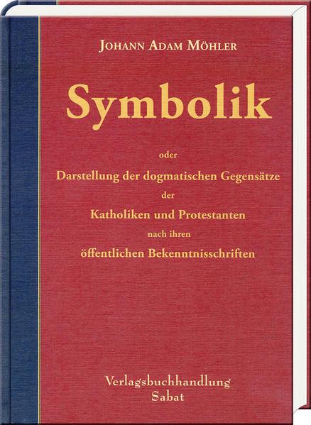 Symbolik von Johann Adam Möhler PDF Download