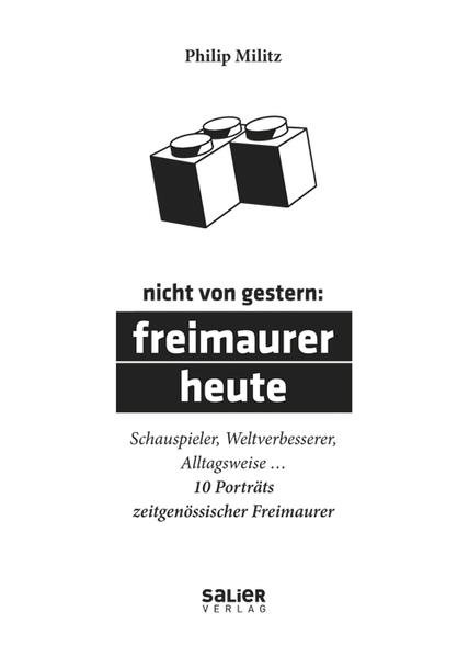 Nicht von gestern: Freimaurer heute - Coverbild