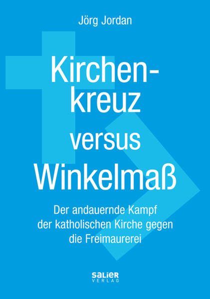 Kirchenkreuz versus Winkelmaß - Coverbild
