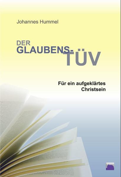 Der Glaubens-TÜV für ein aufgeklärtes Christsein - Coverbild