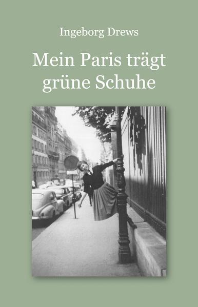 Mein Paris trägt grüne Schuhe. - Coverbild