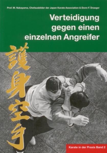 Karate in der Praxis Band 2  Verteidigung gegen einen einzelnen Angreifer - Coverbild