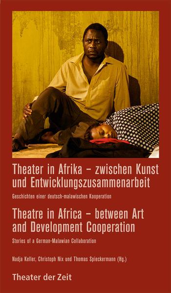 Theater in Afrika – zwischen Kunst und Entwicklungszusammenarbeit - Coverbild