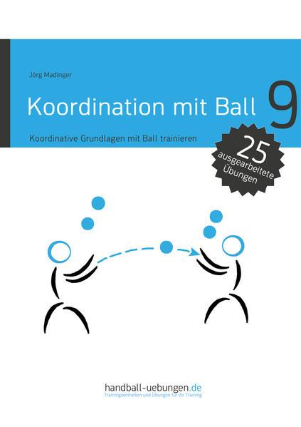 Koordination mit Ball - Koordinative Grundlagen mit Ball trainieren - Coverbild