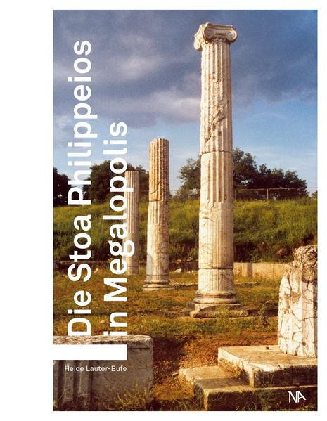 Die Stoa Philippeios in Megalopolis - Coverbild
