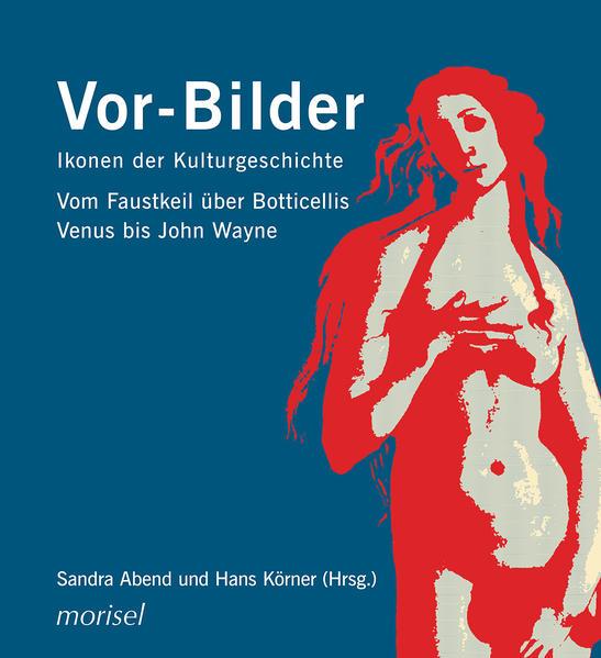 Vor-Bilder: Ikonen der Kulturgeschichte - Coverbild