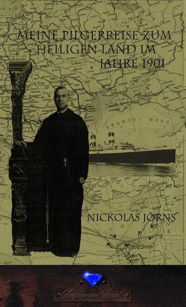 Meine Pilgerreise zum Heiligen Land im Jahr 1901 PDF Herunterladen