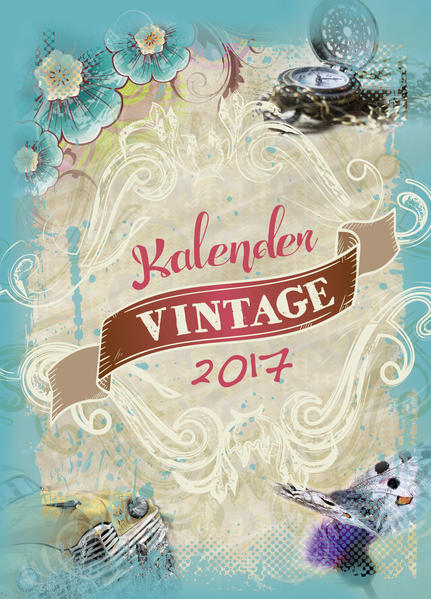 VINTAGEkalender 2017 - Coverbild