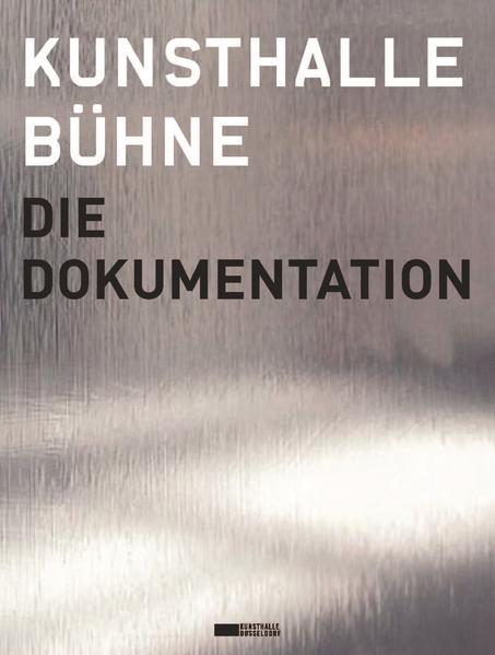 Kunsthalle Bühne. Die Dokumentation - Coverbild