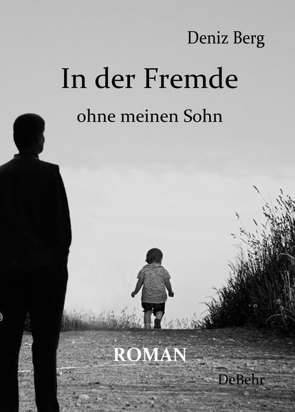 In der Fremde ohne meinen Sohn - Roman - Coverbild