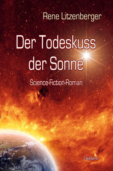 Der Todeskuss der Sonne - Science-Fiction-Roman - Coverbild