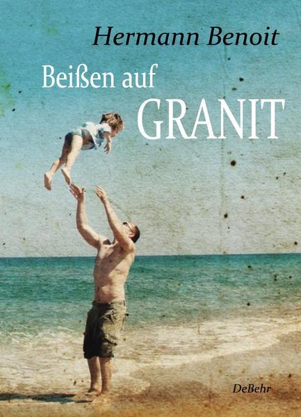 Beißen auf Granit - Roman - Coverbild