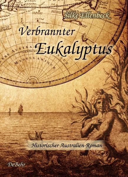 Verbrannter Eukalyptus - Historischer Australien-Roman - Coverbild
