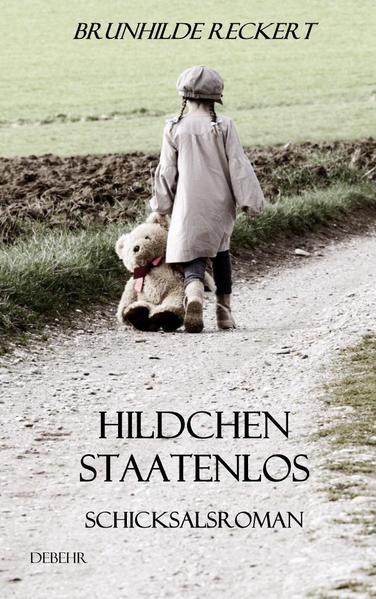 Hildchen staatenlos - Autobiografischer Schicksalsroman - Coverbild