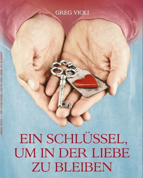 Ein Schlüssel, um in der Liebe zu Bleiben - Coverbild