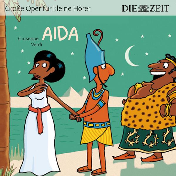 Aida Die ZEIT-Edition Download aus Deutsch Kostenlosen Hörbüchern