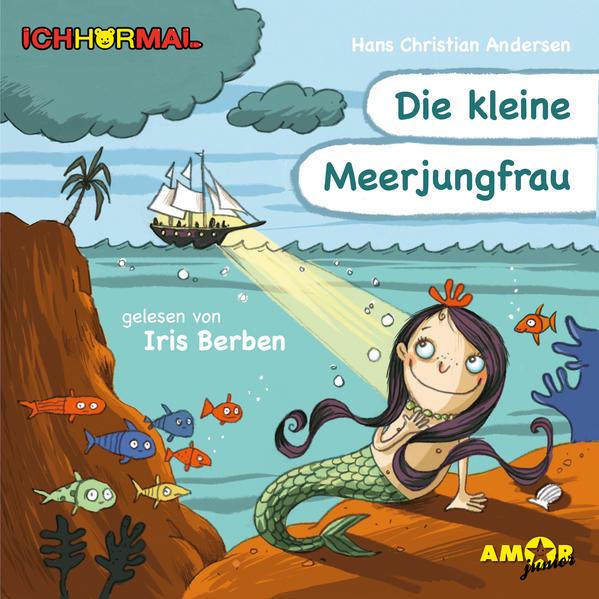 Die kleine Meerjungfrau gelesen von Iris Berben - ICHHöRMAL - Coverbild