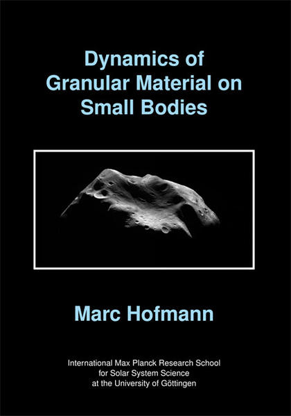 Dynamics of Granular Material on Small Bodies - Coverbild