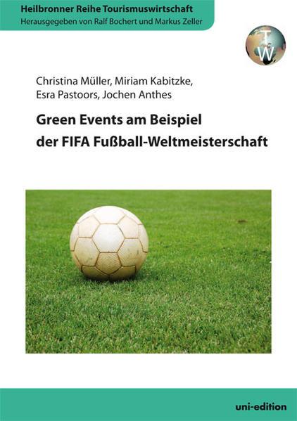Green Events am Beispiel der FIFA Fußball-Weltmeisterschaft - Coverbild