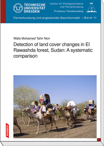 Detection of land cover changes in El Rawashda forest, Sudan: A systematic comparison - Coverbild