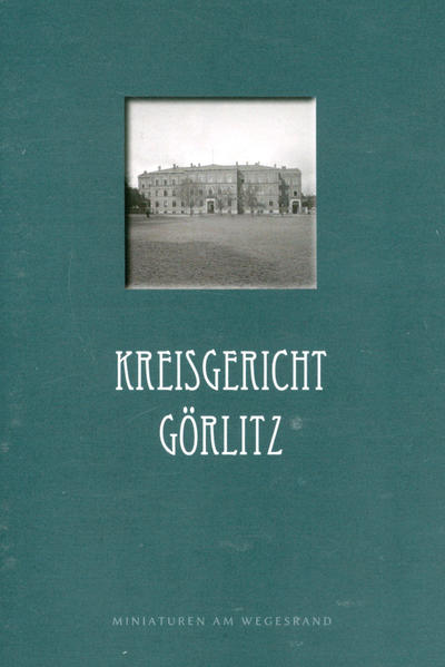 Kreisgericht Görlitz - Coverbild