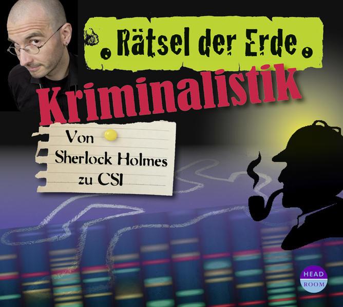 Download PDF Kostenlos Rätsel der Erde: Kriminalistik