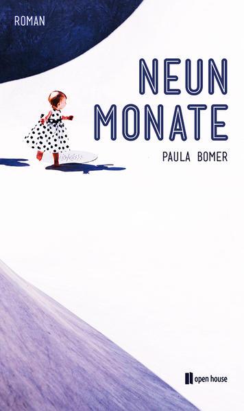 Neun Monate. Roman - Coverbild