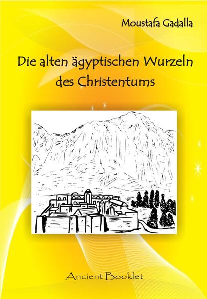Die alten ägyptischen Wurzeln des Christentums - Coverbild