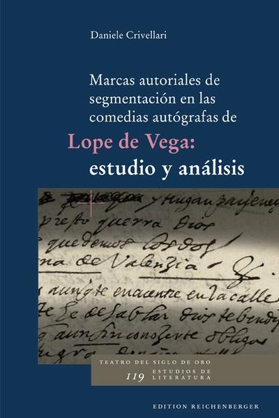 Marcas autoriales de segmentación en las comedias autógrafas de Lope de Vega: estudio y análisis - Coverbild