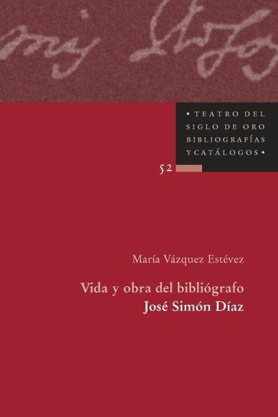 Vida y obra del bibliógrafo José Simón Díaz - Coverbild