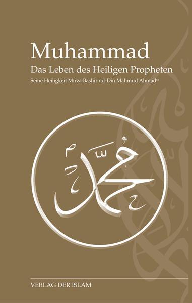 Muhammad - Das Leben des Heiligen Propheten - Coverbild