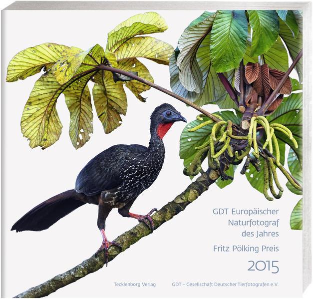Europäischer Naturfotograf des Jahres  und Fritz Pölking Preis 2015 - Coverbild