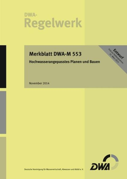 Merkblatt DWA-M 553 Hochwasserangepasstes Planen und Bauen (Entwurf) - Coverbild