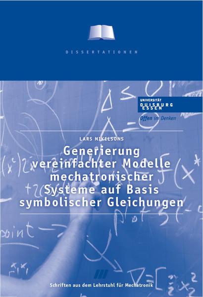 Generierung vereinfachter Modelle mechatronischer Systeme auf Basis symbolischer Gleichungen - Coverbild