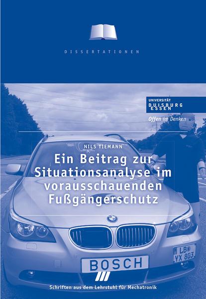 Ein Beitrag zur Situationsanalayse im vorausschauenden Fußgängerschutz - Coverbild